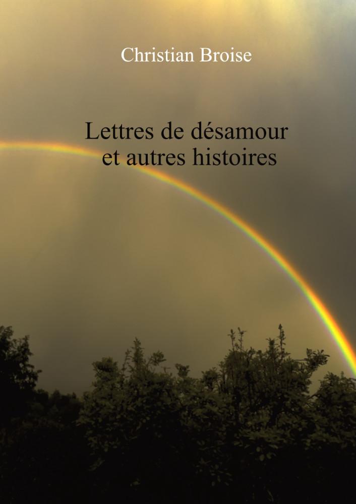 Lettres de désamour, couverture d'un recueil de nouvelles de Christian Broise